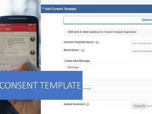 What is Consent Template in DLT and how to add Consent template
